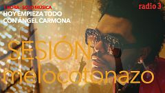 Hoy empieza todo con Ángel Carmona - #SesiónMelocotonazo: Mac Miller, The Weeknd, Rosalía... - 19/01/21