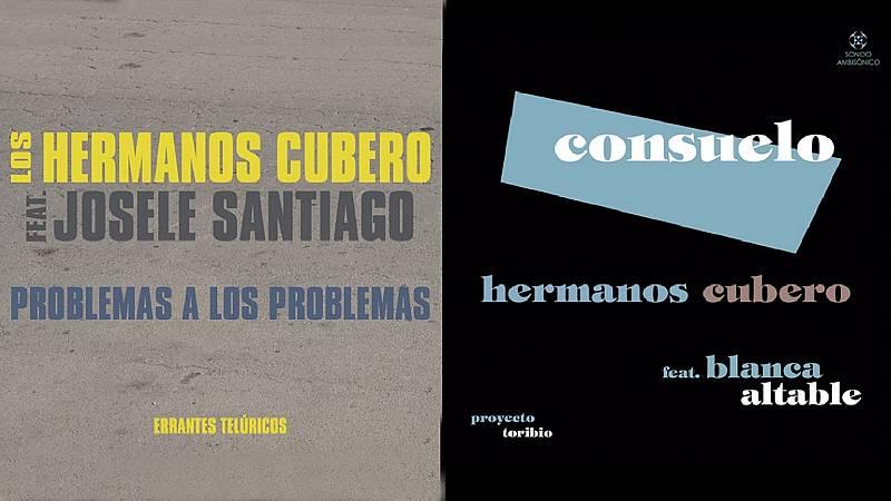 Tarataña - Los nuevos discos de Los Cubero y Naharro - 23/01/21 - escuchar ahora