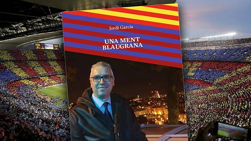 Mi gramo de locura - Jordi Culé, 'Una ment blaugrana' - 29/01/21 - Escuchar ahora