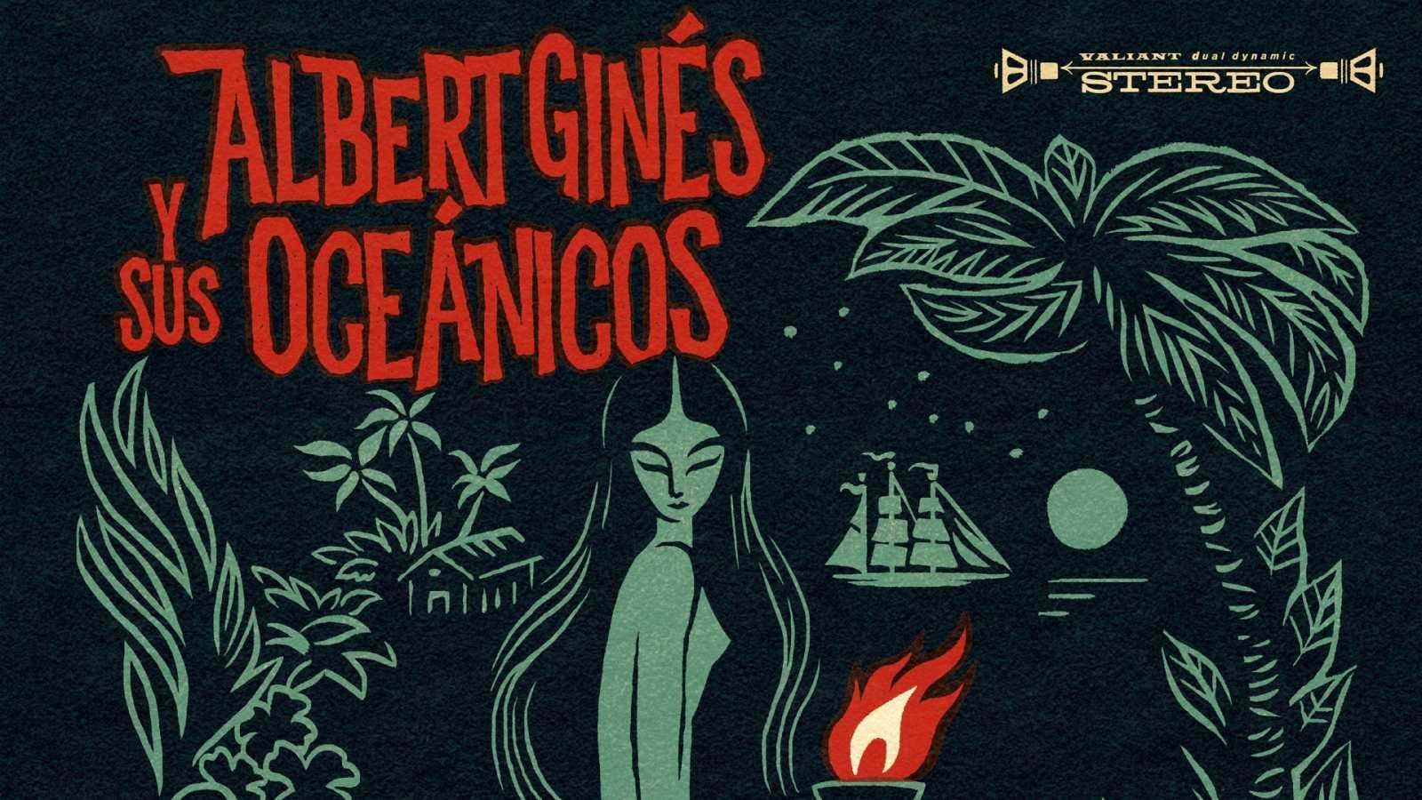 El sótano - Albert Ginés y sus Oceánicos, The Mono Men, The Marksmen... - 02/02/21 - escuchar ahora