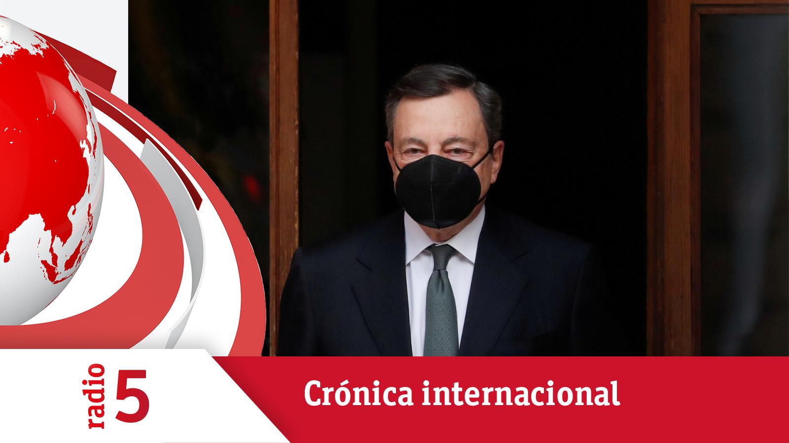 Crónica Internacional - Draghi da a conocer las líneas de su gobierno en Italia - Escuchar ahora