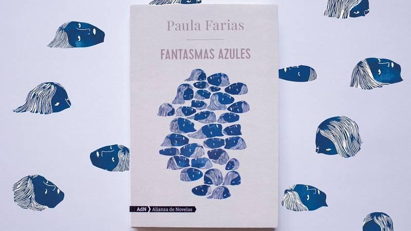 """Efecto Doppler - Los """"Fantasmas azules"""" de Paula Farias - 18/02/21 - escuchar ahora"""