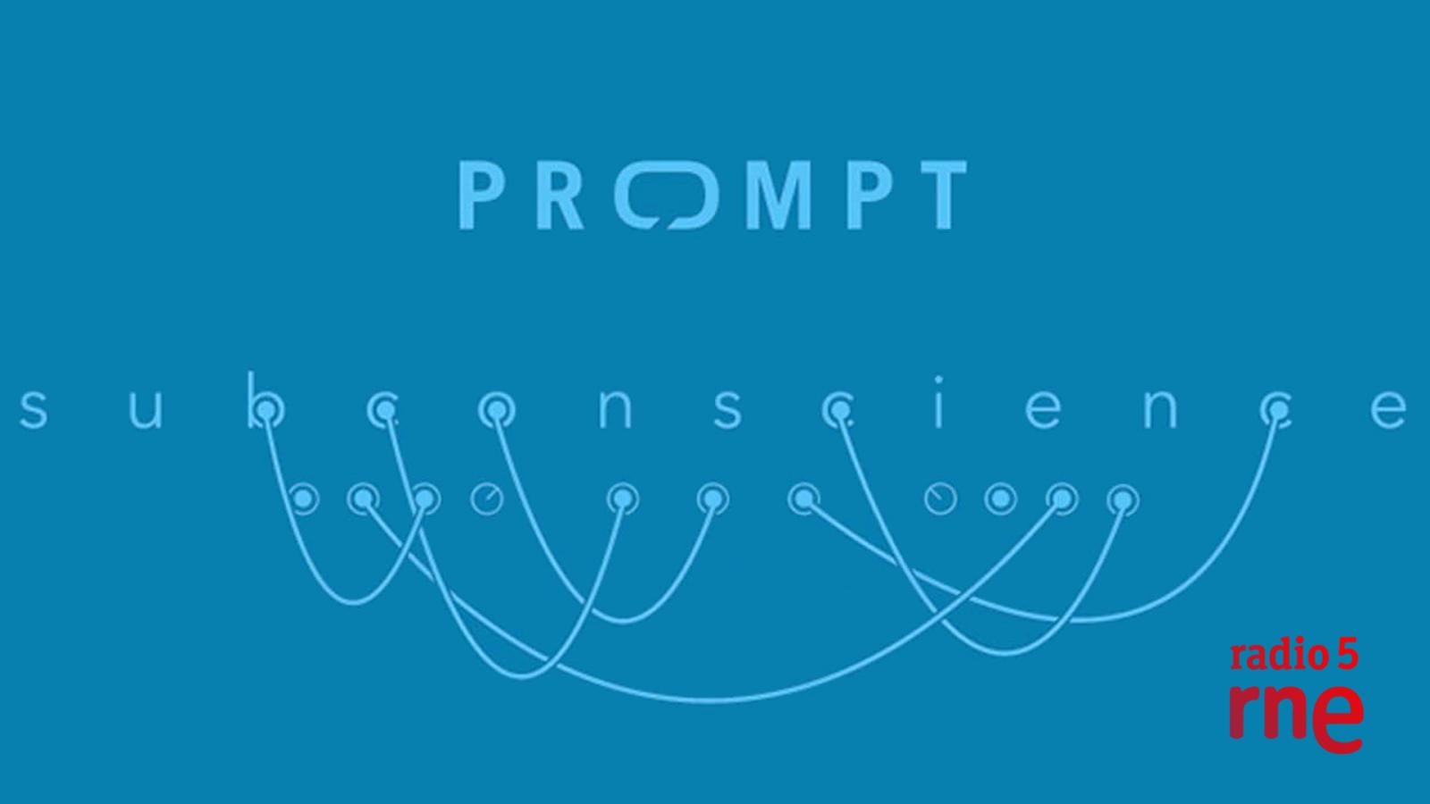 Guía electrónica de bolsillo - Prompt, 'Subconscience' (7Noise) - 19/02/21 - Escuchar ahora