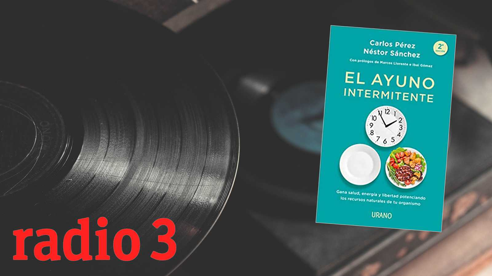 Equilibristas - El ayuno intermitente - 21/02/21 - escuchar ahora