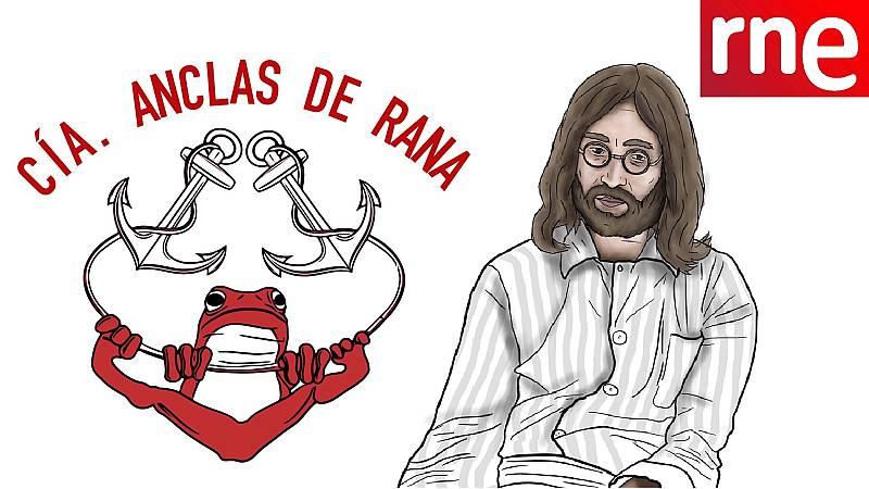 La sala - Cía. Anclas de rana: Desmontando a John Lennon - 21/02/21 - Escuchar ahora