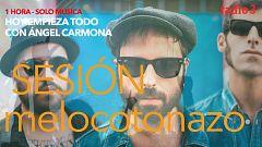 Hoy empieza todo con Ángel Carmona - #SesiónMelocotonazo: Aviador Dro, Sidecars, The Horrors... - 04/03/21