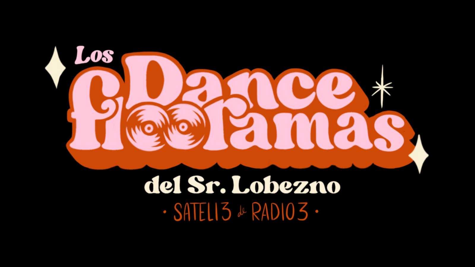 Sateli 3 - Coleccionable (06) Los Danceflooramas del Sr. Lobezno !!! - 05/03/21 - escuchar ahora