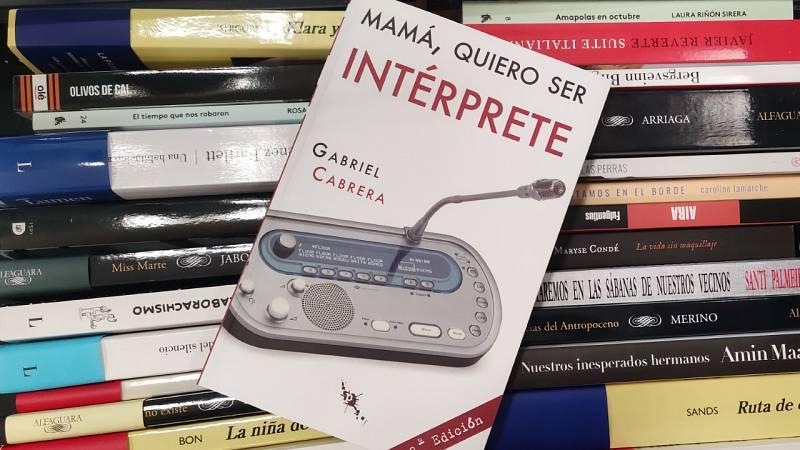 Un idioma sin fronteras - Intérpretes: Gabriel Cabrera - 06/03/21- escuchar ahora