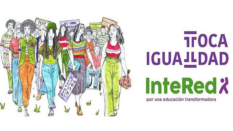 Educar para la paz - Educamos en igualdad con la ONG InteRed - 10/03/21 - Escuchar ahora