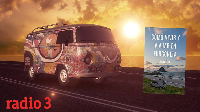 Equilibristas - Vivir en una furgoneta - 14/03/21 - escuchar ahora