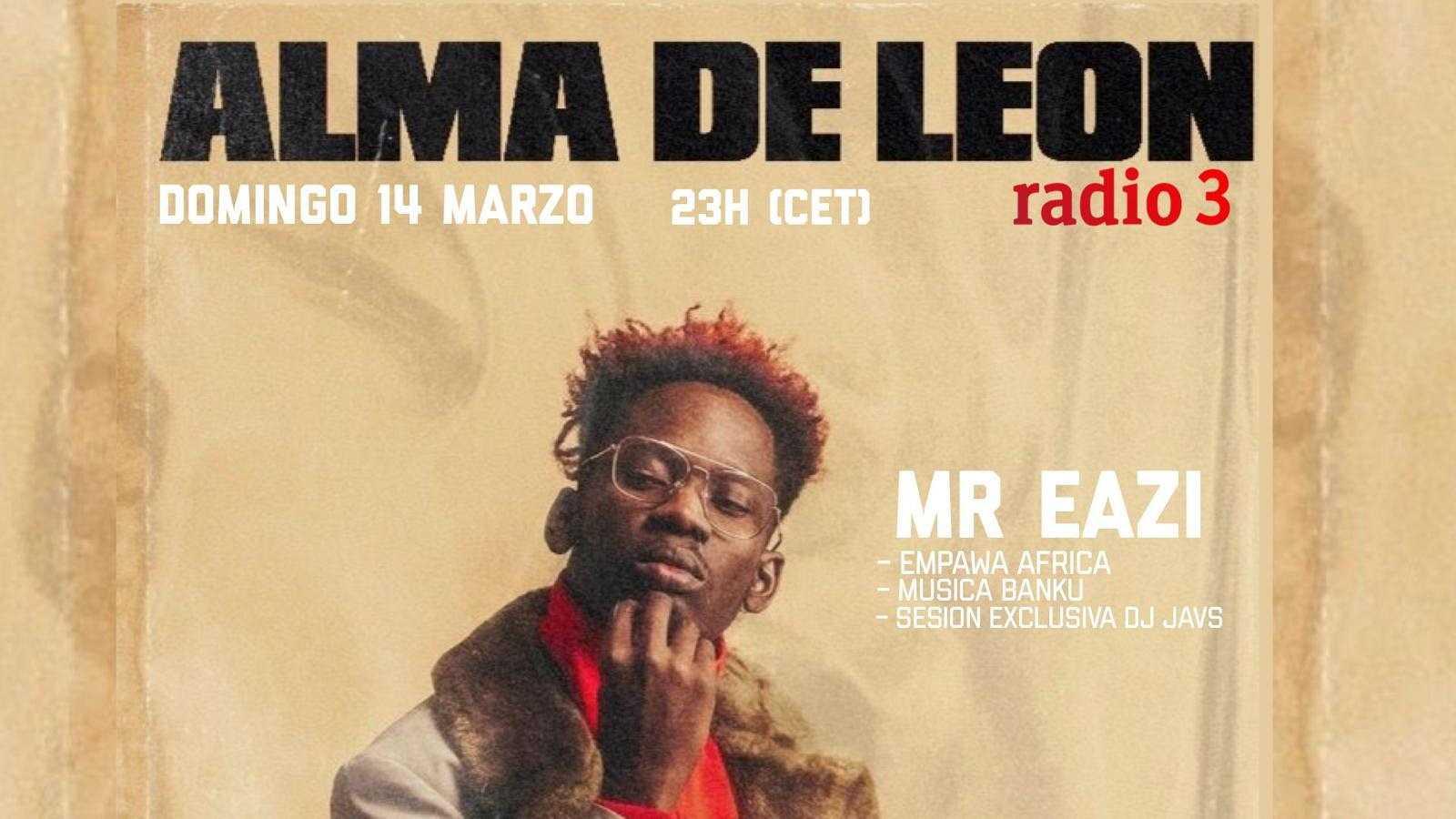 Alma de león - Mr. Eazi: #BankuMusic + #EmpawaAfrica - 14/03/21 - escuchar ahora