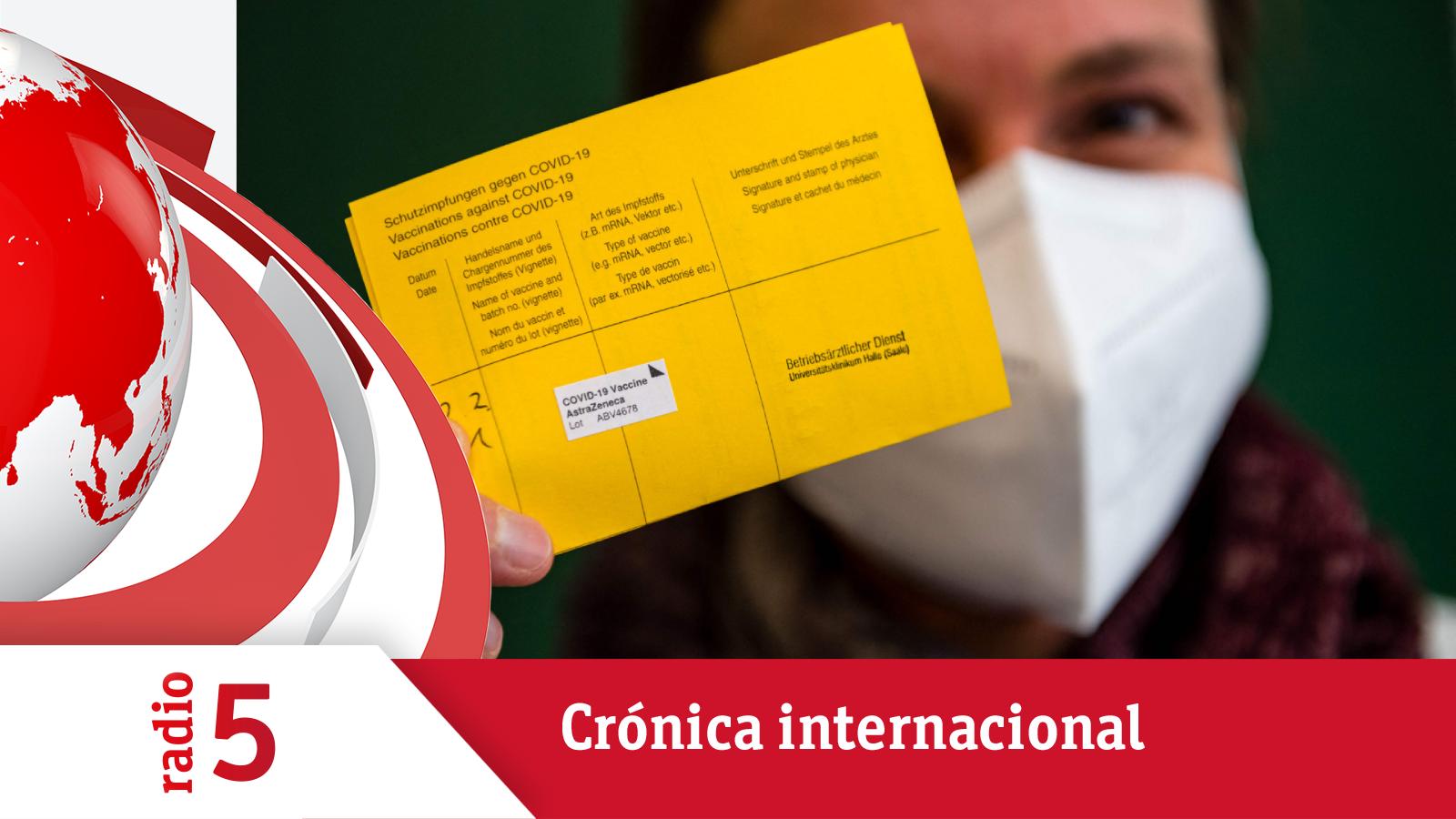 Crónica Internacional - El certificado de vacunación de la UE, pasaporte para viajar - Escuchar ahora