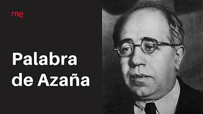 Las cuñas de RNE - RNE conmemora el 80º aniversario de la muerte de Manuel Azaña - Escuchar ahora