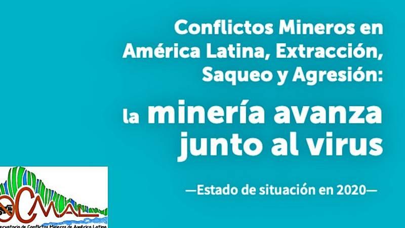Solidaridad  - Conflictos mineros y pandemia en América Latina - 20/03/21 - Escuchar ahora