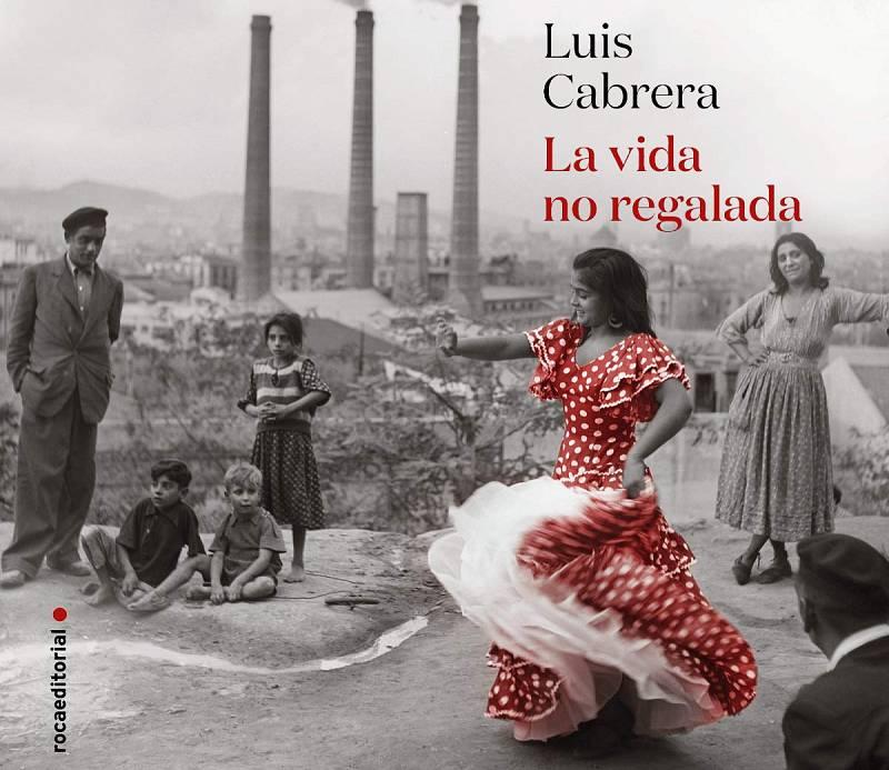 Són 4 dies- Entrevista Luis Cabrera, autor de La vida no regalada.