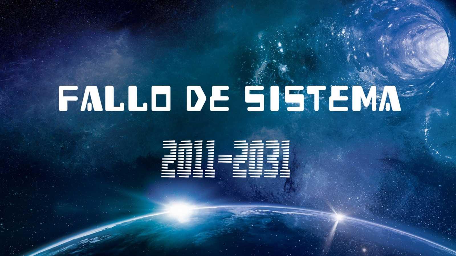 Fallo de sistema - 446: Fallo de Sistema 2011-2031 - 04/04/21 - escuchar ahora