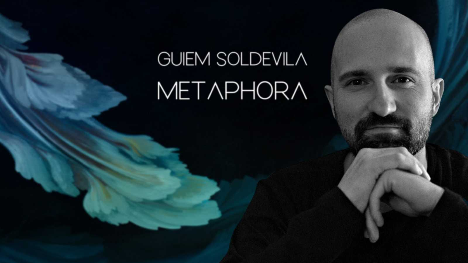Actualidad cultural - 'Metaphora', un disco oceánico de Guiem Soldevila - 10/04/21 - escuchar ahora