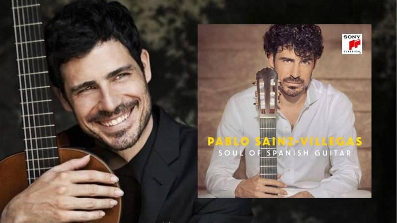 No es un día cualquiera - Pablos Sáinz-Villegas - Soul of Spanish Guitar - Mano a mano - 10/04/2021 - Escuchar ahora
