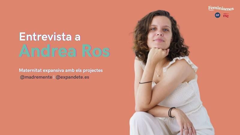 Feminismes a Ràdio 4 - Entrevista a Andrea Ros