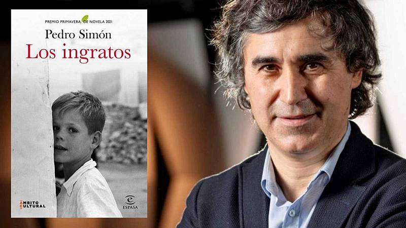 Tarde lo que tarde - 'Los ingratos', la nueva novela de Pedro Simón - Escuchar ahora