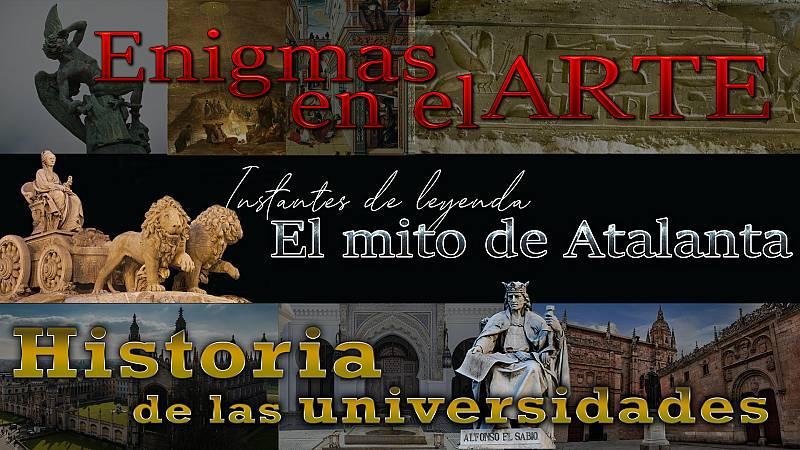 Una noche en el laberinto - 32# - Historia de las universidades, el mito de Atalanta, Enigmas en el arte - 17/04/21 - escuchar ahora