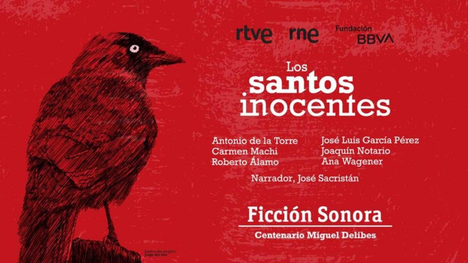 Las Mañanas de RNE con Pepa Ferndández - 'Los santos inocentes', la nueva ficción sonora de RNE - Escuchar ahora