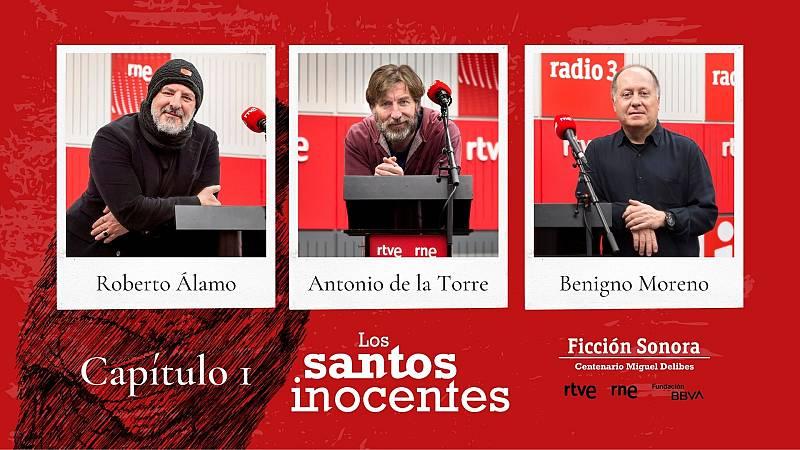 El ojo crítico - 'Los santos inocentes', capítulo 1: Antonio de la Torre y Roberto Álamo - 19/04/21 - Escuchar ahora