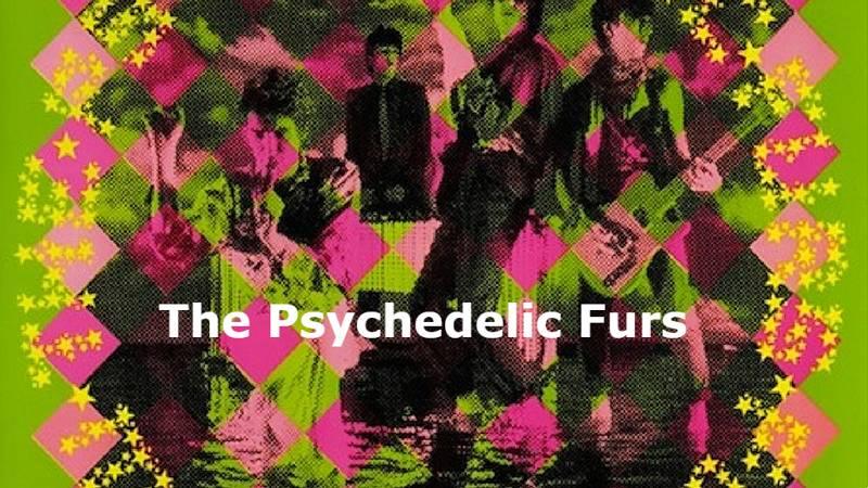 Próxima parada - The Psychedelic Furs, Scritti Politti y Go West - 16/06/21 - escuchar ahora