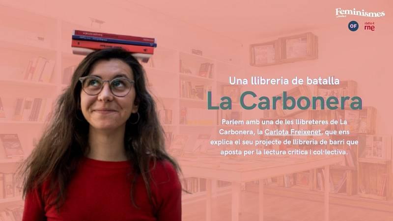 Feminismes a Ràdio 4 - Entrevista a Carlota Freixenet, llibretera de La Carbonera
