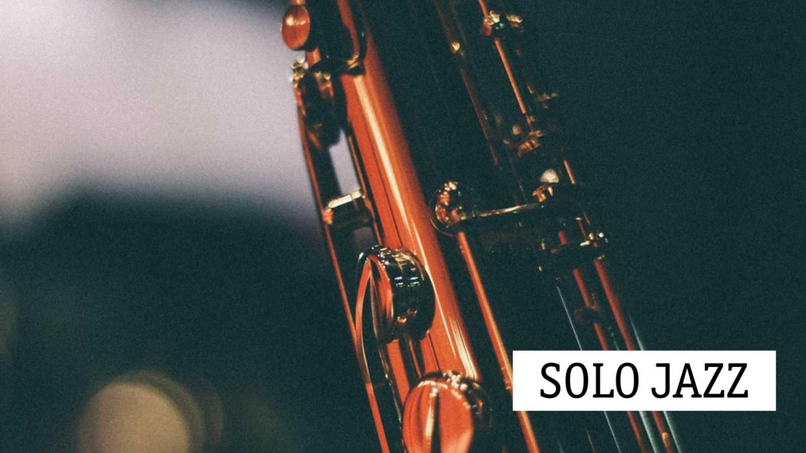 Solo jazz - De la escena del club, al estudio de grabación - 30/04/21 - escuchar ahora