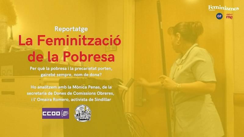 Feminismes a Ràdio 4 - La Feminització de la Pobresa