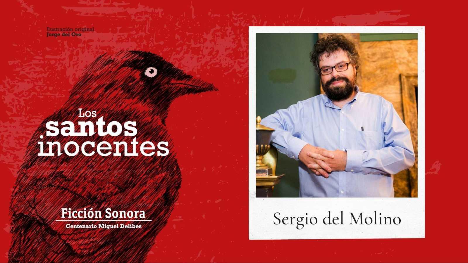 El Ojo Crítico - 'Los santos inocentes' III con Sergio del Molino - 03/05/21 - escuchar ahora