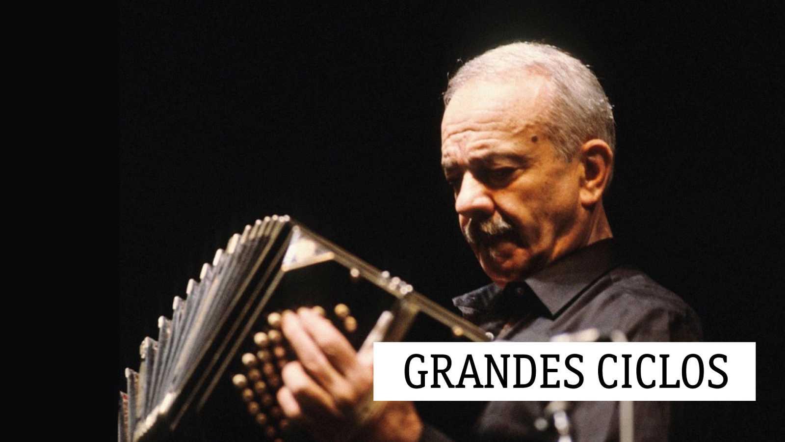"""Grandes ciclos - Recuerdo a Piazzolla (I): """"Quiero que rompamos con todo"""" - 03/05/21 - escuchar ahora"""