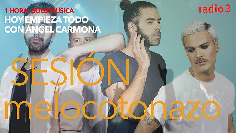 Hoy empieza todo con Ángel Carmona - #SesiónMelocotonazo: Green Day, Miss Cafeína, Robe Iniesta... - 04/05/21 - escuchar ahora