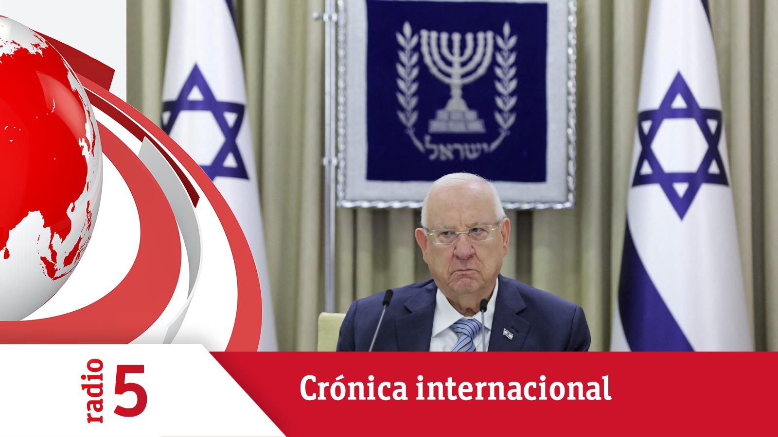 Crónica Internacional - Israel continúa en el bloqueo político - Escuchar ahora