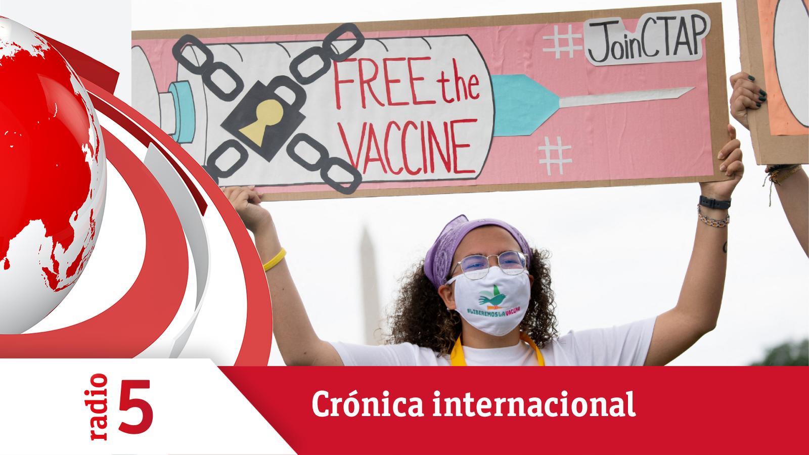 Crónica Internacional - Estados Unidos apoya la suspensión temporal de las patentes de las vacunas - Escuchar ahora