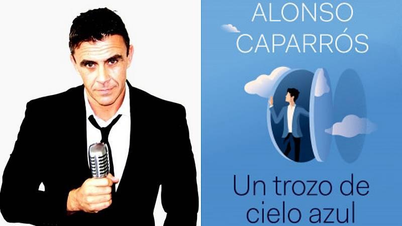 Tarde lo que tarde - Alonso Caparrós presenta Un trozo de cielo azul - Escuchar ahora