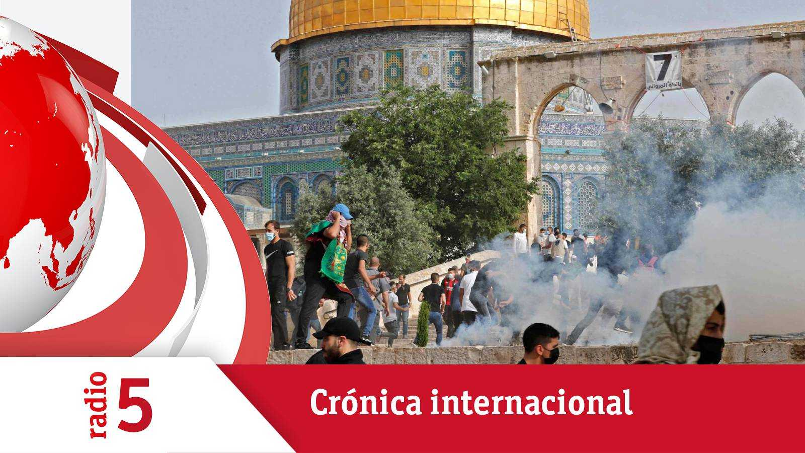 Crónica internacional - Siguen las protestas en Jerusalén - Escuchar ahora