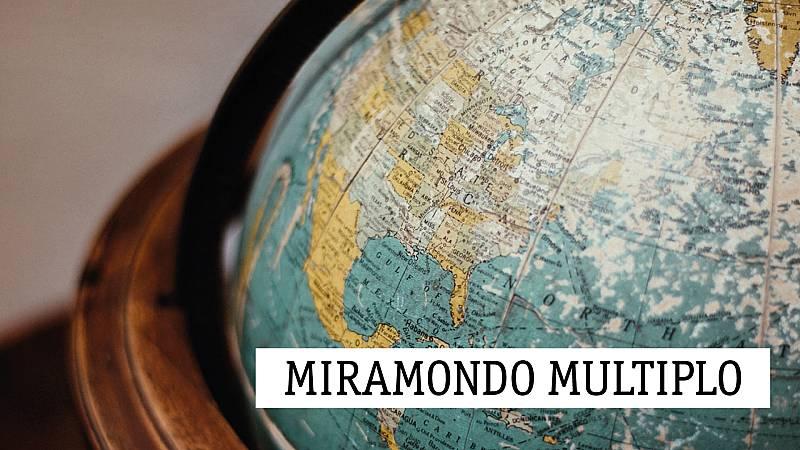 Miramondo multiplo - Espejos II - 10/05/21 - escuchar ahora