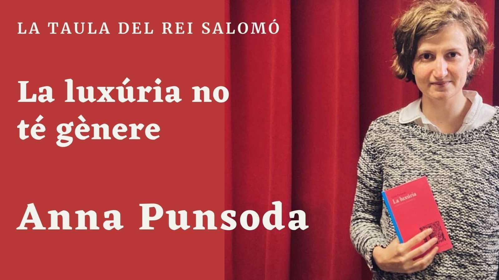 Wonderland - La taula del Rei Salomó. Entrevista a Anna Punsoda