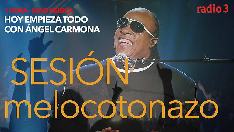"Hoy empieza todo con Ángel Carmona - ""#SesiónMelocotonazo"": Stevie Wonder, Milky Chance, Staytons...- 13/05/21 - escuchar ahora"