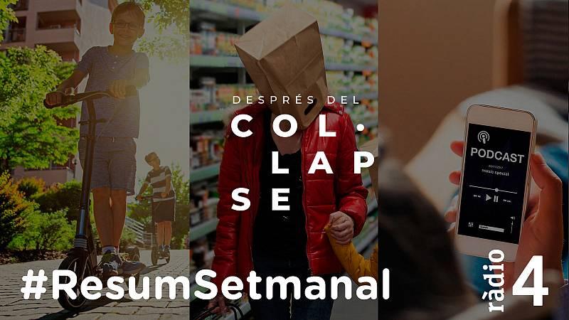 Després del col·lapse - Resum Setmanal - 14/05/21 - escoltar ara