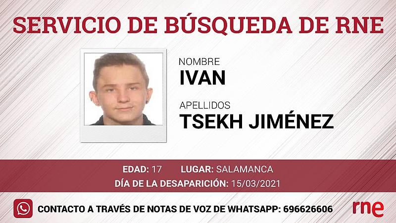 Servicio de búsqueda - Ivan Tsekh Jiménez, desaparecido en Salamanca - Escuchar ahora