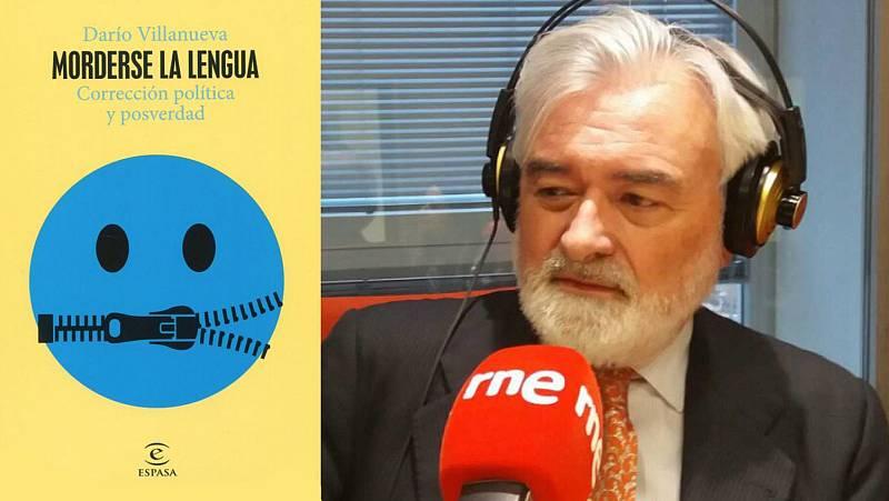 Un idioma sin fronteras - Darío Villanueva: 'Morderse la lengua' - 05/06/21 - escuchar ahora
