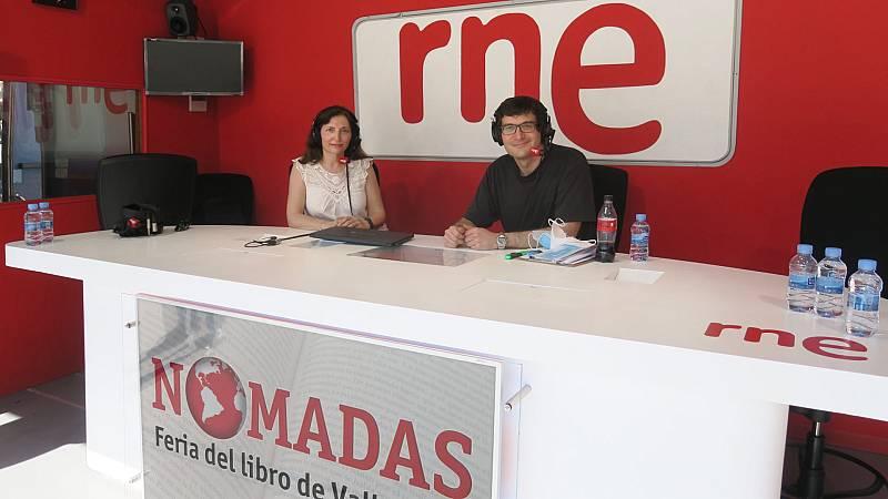 Nómadas - Un viaje de papel: 54ª Feria del libro de Valladolid - 12/06/21 - escuchar ahora
