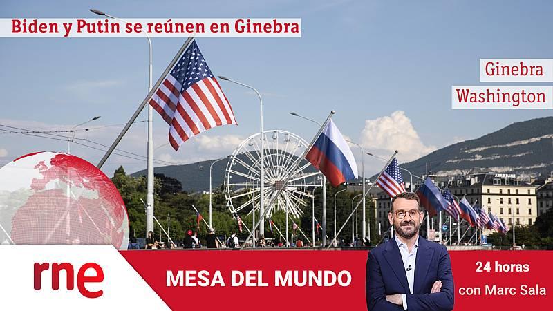24 horas - Mesa del mundo: cumbre ruso-estadounidense en Ginebra - Escuchar ahora