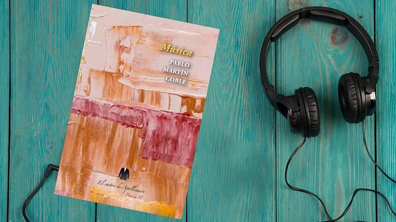 La LiBéLuLa - Música (Pablo Martín Coble, ed. El Sastre de Apollinaire) - 17/06/21 - escuchar ahora