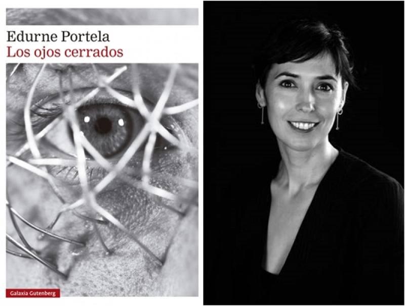 Llibres, píxels i valors - Edurne Portela: Los ojos cerrados. Editorial Galaxia Gutenberg - Escoltar Ara