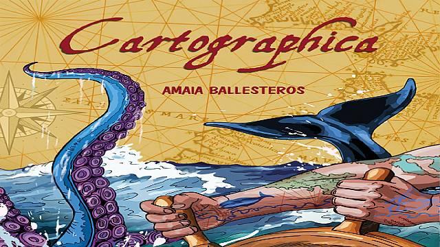 Amaia Ballesteros, 'Cartographica'