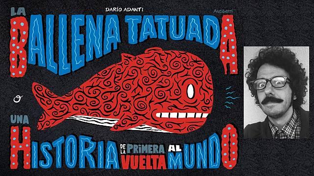 'La ballena tatuada' de Darío Adanti
